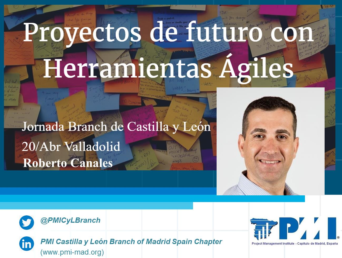 Roberto Canales PMI Branch CyL